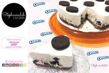 Cheesecake OREO - no bake - senza cottura - senza lattosio