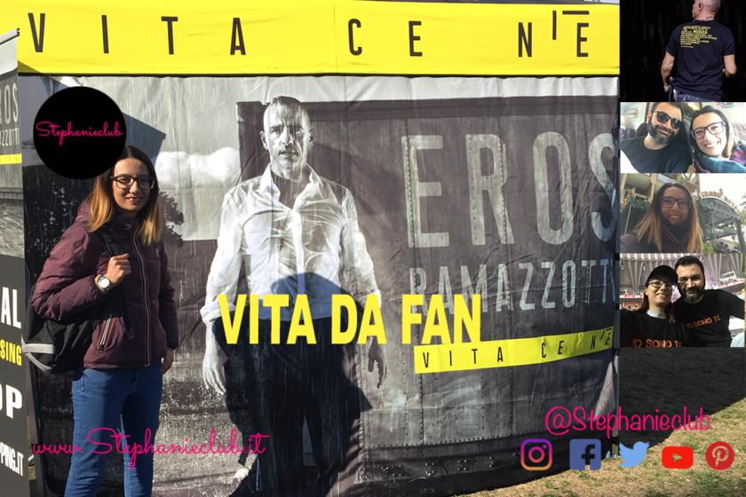 Vita da FAN - Vita ce n'è World Tour - Roma - Marzo 2019