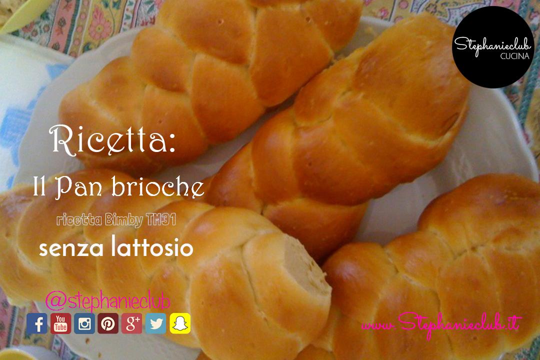 Pan Brioche – dolce – salato (ricetta Bimby TM31)