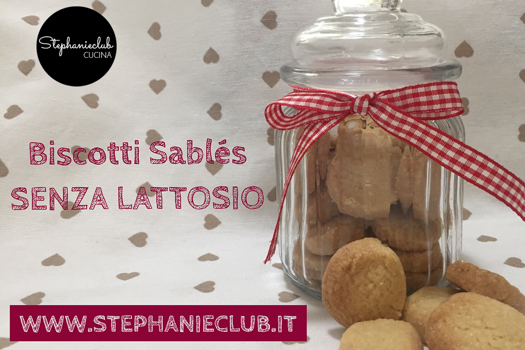 Biscotti Sablés – senza lattosio
